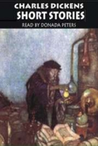 Dickens' Short Stories, by Charles Dickens: FREE Book Download