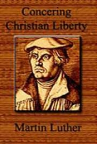 On Christian Liberty Quotes