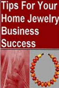 Tips for your home jewelry business success by gary capps for Jewelry books free download