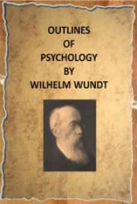 Outlines Of Psychology By Wilhelm Wundt Free Book Download