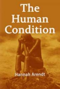 The Human Condition By Hannah Arendt Free Book Download