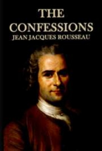 The Confessions, by Jean Jacques Rousseau: FREE Book Download