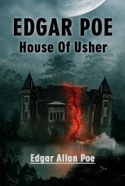 Edgar Poe-House Of Usher