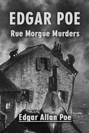 Edgar Poe-Rue Morgue Murders