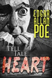 Edgar Poe -Tell Tale Heart