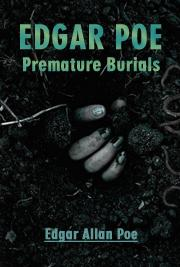 Edgar Poe-Premature Burials