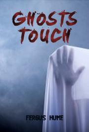 Ghosts Touch