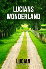 Lucians Wonderland