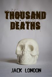 Thousand Deaths