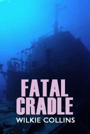 Fatal Cradle