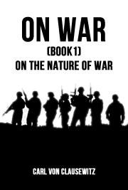 On War(Book1)-On The Nature Of War