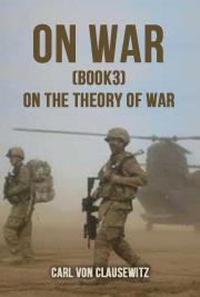 On War(Book2)-On The Theory Of War