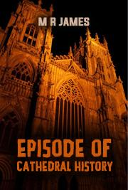 Episode of Cathedral History