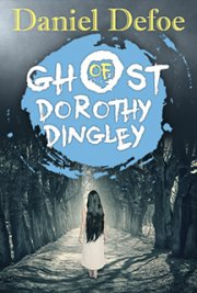 Ghost of Dorothy Dingley