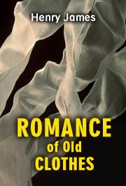 Romance of Old Clothes