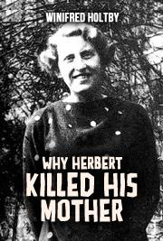 Why Herbert Killed His Mother