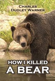 How I Killed a Bear