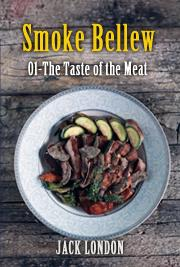 Smoke Bellew 01 - The Taste of the Meat