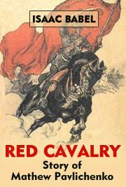 Red Cavalry - Story of Mathew Pavlichenko