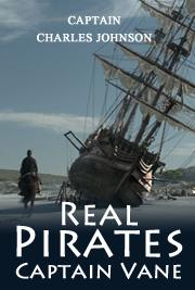 Real Pirates - Captain Vane