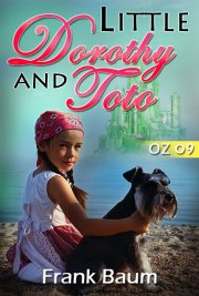 OZ 09 - Little Dorothy and Toto