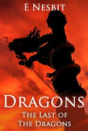 Dragons - The Last of The Dragons