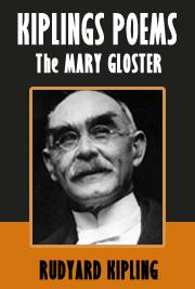 Kiplings Poems - The MARY GLOSTER