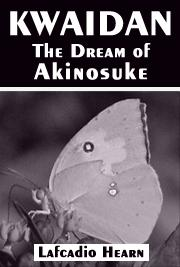 KWAIDAN - The Dream of Akinosuke