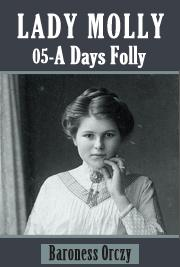 Lady Molly 05 - A Days Folly
