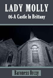 Lady Molly 06 - A Castle In Brittany