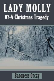Lady Molly 07 - A Christmas Tragedy