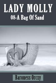 Lady Molly 08 - A Bag Of Sand
