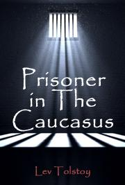 Prisoner in The Caucasus