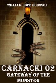 CARNACKI 02 - Gateway of the Monster