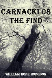CARNACKI 08 - The Find