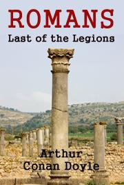 ROMANS - Last of the Legions