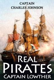 Real Pirates - Captain Lowther