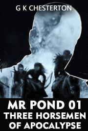 MR POND 01 - Three Horsemen of Apocalypse
