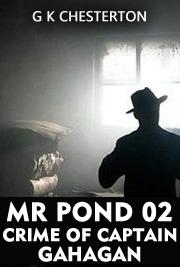 MR POND 02 - Crime of Captain Gahagan