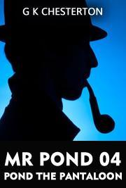 MR POND 04 - Pond the Pantaloon