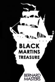 Black Martins Treasure
