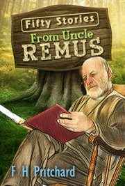 Fifty Stories from UNCLE REMUS