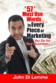 57 Must Use Words in Every Piece of Marketing You Do for Your Business