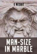 Man-Size in Marble