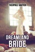 Dreamland Bride