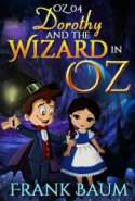 OZ 04 - Dorothy and the Wizard in Oz