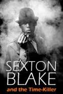 Sexton Blake and the Time-Killer