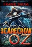 OZ 15 - Scarecrow of OZ
