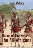 Bones Of The River 10 - The All-Africans
