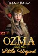 OZ 11 - Ozma and the Little Wizard